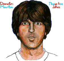 The cover art to Demetri Martin's CD, These Are Jokes