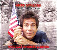 The cover art to Greg Giraldo's Good Day to Cross a River