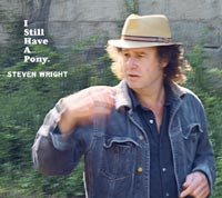 Steven Wright's I Still Have A Pony