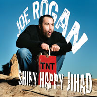 Joe Rogan's Shiny Happy Jihad