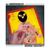 The Unbookable's CD Morbid Obscenity