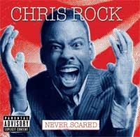 Chris Rock's Never Scared