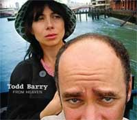 Todd Barry's From Heaven