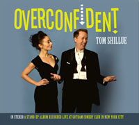 Tom Shillue's album Overconfident
